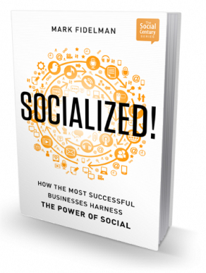 SOCIALIZED! How the Most Successful Businesses Harness the Power of Social