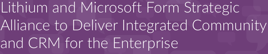 Microsoft Dynamic's Strategic Alliance with Lithium