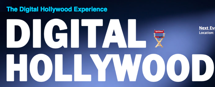 Lessons Learned from the Digital Hollywood Panel