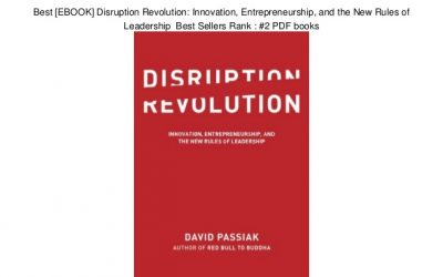 Best [EBOOK] Disruption Revolution: Innovation, Entrepreneurship, and the New Rules of Leadership Best Sellers Rank : #2 PDF books