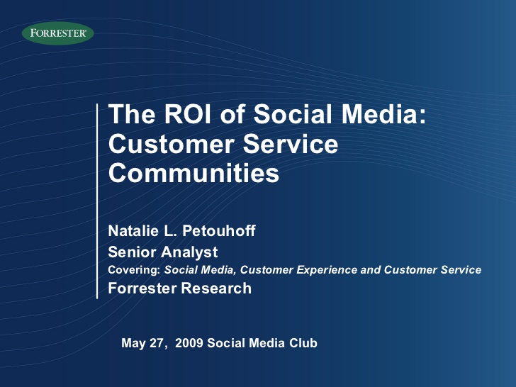 Dr. Natalie Petouhoff ROI Of Social Media Social Media Club Presentation/ Forrester Research
