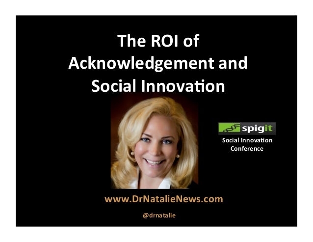 Social Innovation: Dr. Natalie's Speech at the Spigit Conference On Crowd and Customer Empowered Engagement Driving Social Innovation