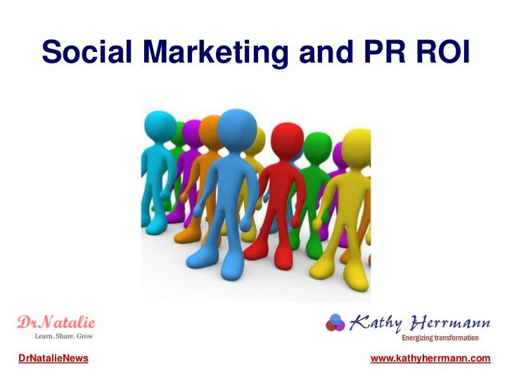 Social Marketing & PR ROI – Focus roundtable