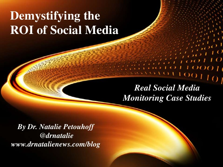 Social Media Monitoring ROI & Setting Up A Measurement Program @DrNatalie