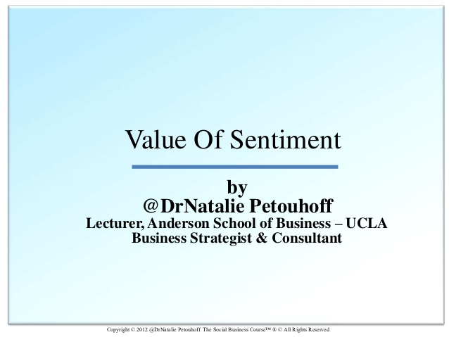 The Business Value of Social Media Monitoring by @DrNatalie Petouhoff