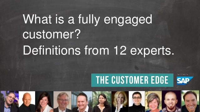 What is a Fully Engaged Customer? 12 Top Experts Weigh In.